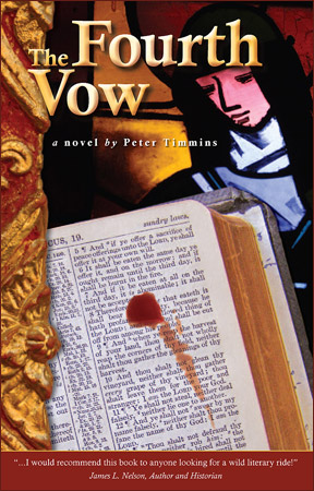 The Fourth Vow - A novel by Peter Timmins (cover)